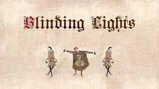 Blinding Lights (Medieval Style)
