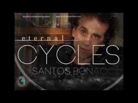 Eternal cycles, truth connections radio: santos bonacci