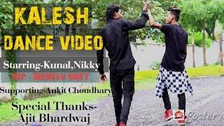 Kalesh Song | Millind Gaba, Mika singh | Dance choreography by Kunal And Nikky