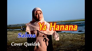 Gambar cover YA HANANA - Salma # Qasidah Gambus # Cover