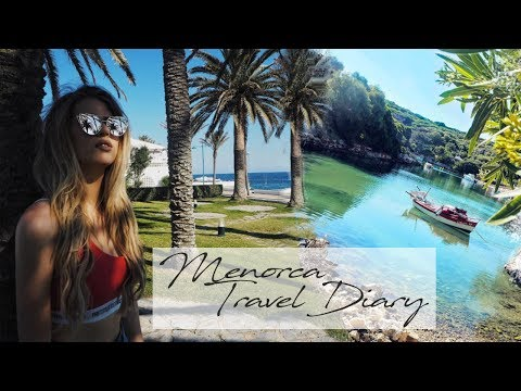 MENORCA, SPAIN TRAVEL DIARY 2017 - Things To Do In Minorca | Hannah Leigh