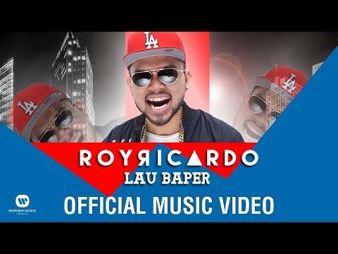 ROY RICARDO - Lau Baper (Official Music Video)
