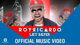 ROY RICARDO - Lau Baper (Official Music Video)