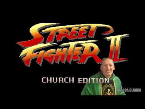 STREET FIGHTER CHURCH EDITION - Marca Blanca