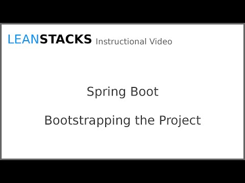 Bootstrapping a Spring Boot Application Project