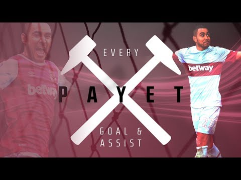 EVERY DIMITRI PAYET GOAL & ASSIST FOR WEST HAM