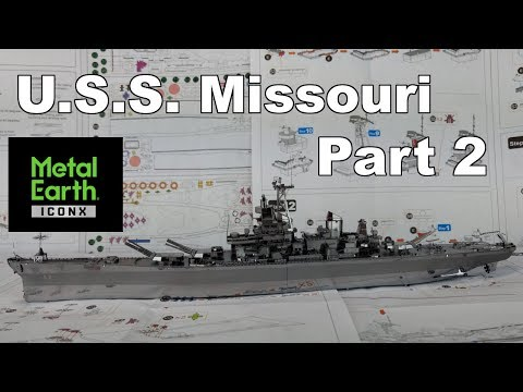 ICONX Build - U.S.S. Missouri - Part 2