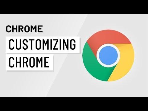 Customizing Chrome