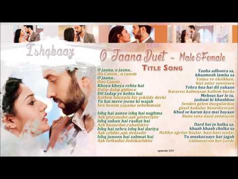 Ishqbaaz O Jaana Title Song Duet Male&female  Jenerik Müziği Türkçe Alt Yazılı
