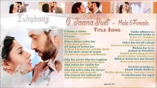 Ishqbaaz - O Jaana Title Song Duet Male&Female   Jenerik Müziği Türkçe Alt Yazılı