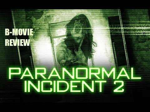 616 Paranormal Incident 2013 Thomas Downey Aka Paranormal Incident 2 B Movie Review Youtube