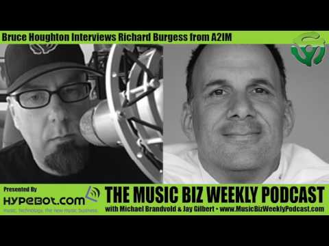 Ep. 287 Bruce Houghton Interviews Richard Burgess from A2IM