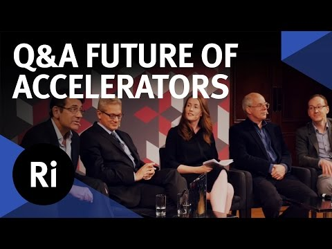 Q&A - What is the Future of Particle Accelerators?