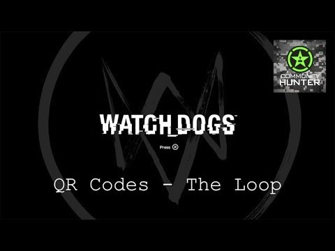 Watch Dogs - The Loop QR Codes Guide