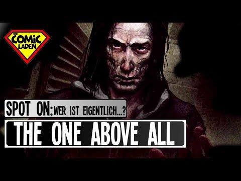 SPOT ON: Wer ist eigentlich THE ONE ABOVE ALL? [Marvel]