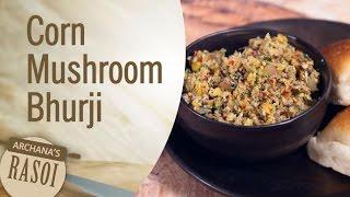 How To Make Corn Mushroom Burji