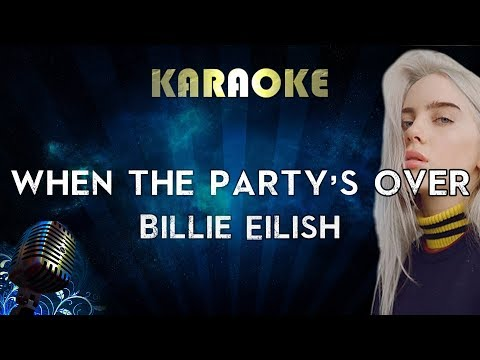Billie Eilish - When The Party&39;s Over Karaoke Instrumental
