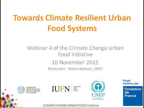 Towards Climate Resilient Urban Food Systems 1