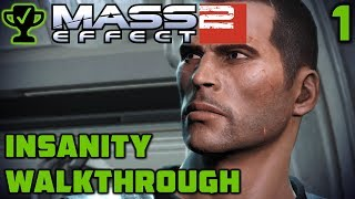 Prologue: Awakening to Insanity - Mass Effect 2 Walkthrough Part 1 [Mass Effect 2 Insanity]