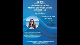 Sacred Not Secret: Marital Education Begins in Childhood