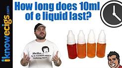 How Long Does 10ml E liquid Last