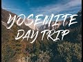 Yosemite Day Trip - Visiting all the best spots in Yosemite National Park