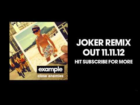 Example - 'Close Enemies' (Joker Remix) (Out Now)