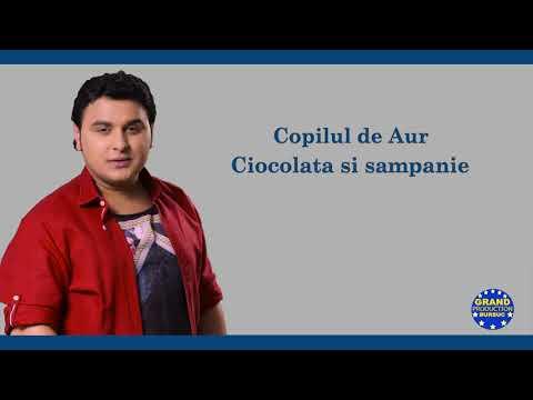 Copilul de Aur - Ciocolata si sampanie (Official Track)