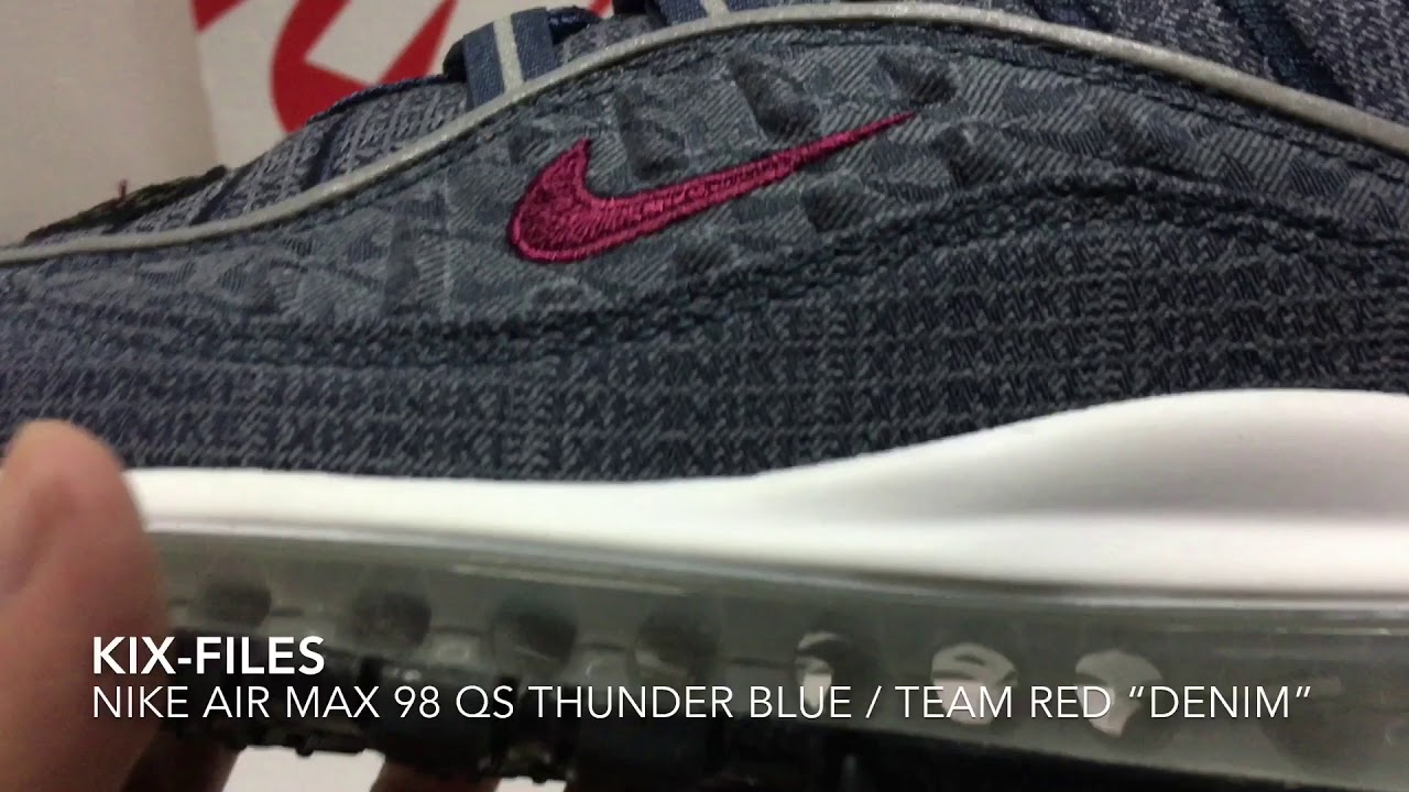 """best sneakers 76e02 39eef 開箱:Unwrapping Nike Air Max 98 QS Thunder Blue / Team Red """"Denim ..."""