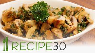 Superb Sauteed Mushrooms  Recipe In 30 Seconds.