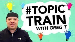 Graffiti, Drinking Games and Broken Bones | Greg T's Topic Train