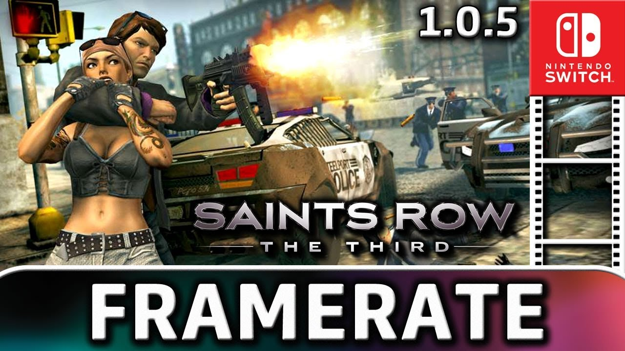 Saints Row: The Third | Patch 1.0.5 with Dynamic Resolution | Frame Rate TEST on Nintendo Switch