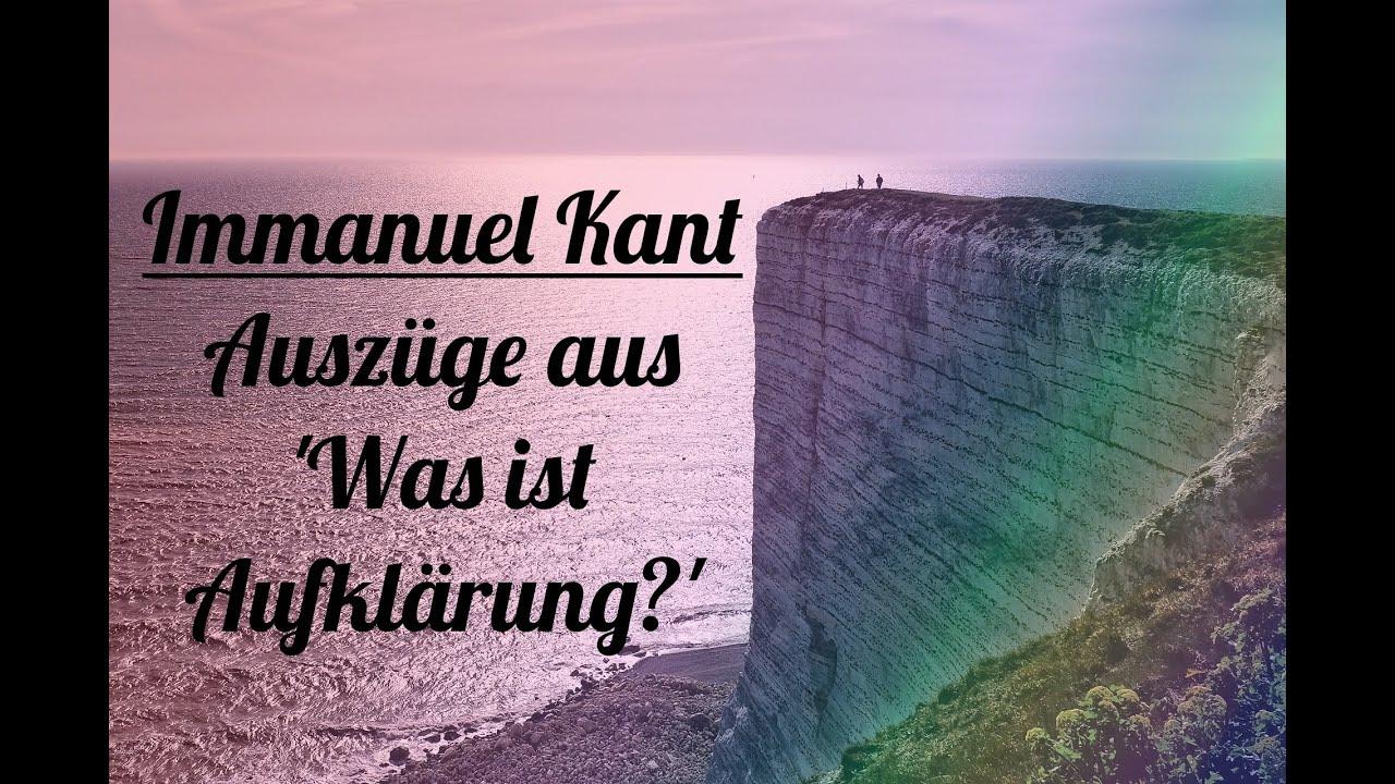 Immanuel Kant Auszüge Aus Was Ist Aufklärung