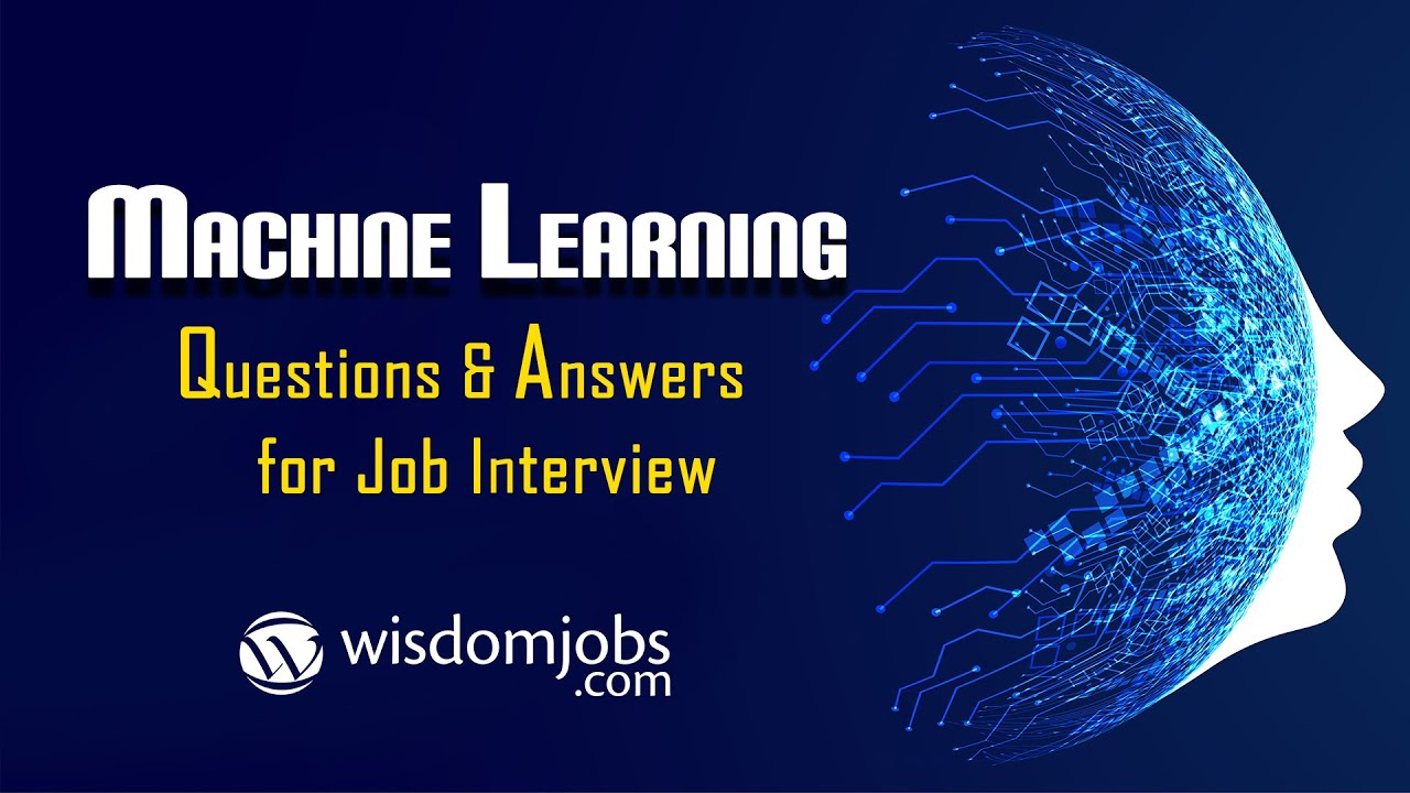 TOP 250+ Machine learning Interview Questions and Answers 07