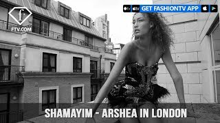 Shamayim TV Presents Arshea Gits in London Behind-The-Scenes | FashionTV | FTV