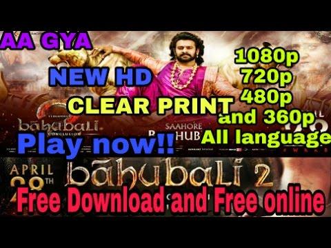 Bahubali 2 Full Hd Movie Free Download Bahubali 2 New Hd Print