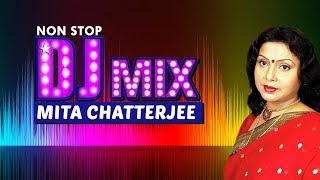 Non Stop DJ Mix Mita Chatterjee | DJ Mix | Mita Chatterjee | Bengali Songs 2019 | Atlantis Music