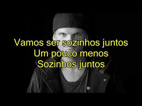 Avicii - Lonely Together traduçãoportuguêsletra Feat Rita Ora