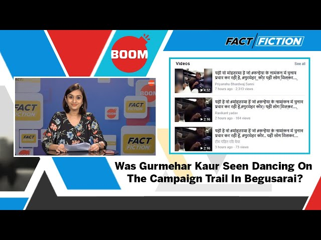 Fact Vs Fiction: Was Gurmehar Kaur Seen Dancing On The Campaign Trail In Begusarai?