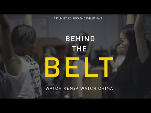 Behind the Belt (2017): A look at China's cultural influence in Kenya