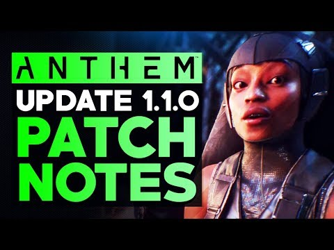 Anthem Update 1.1.0 - FULL PATCH NOTES: All New Features, Changes, Quality of Life and Fixes