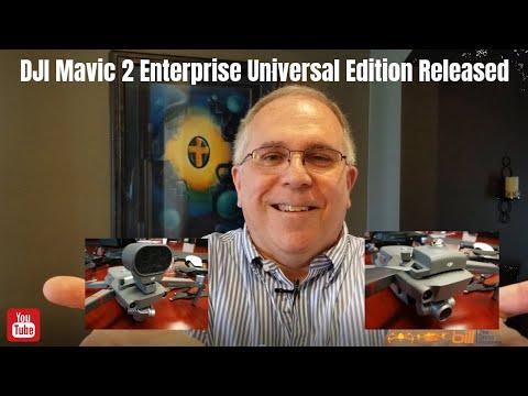 DJI Mavic 2 Enterprise Universal Edition Released