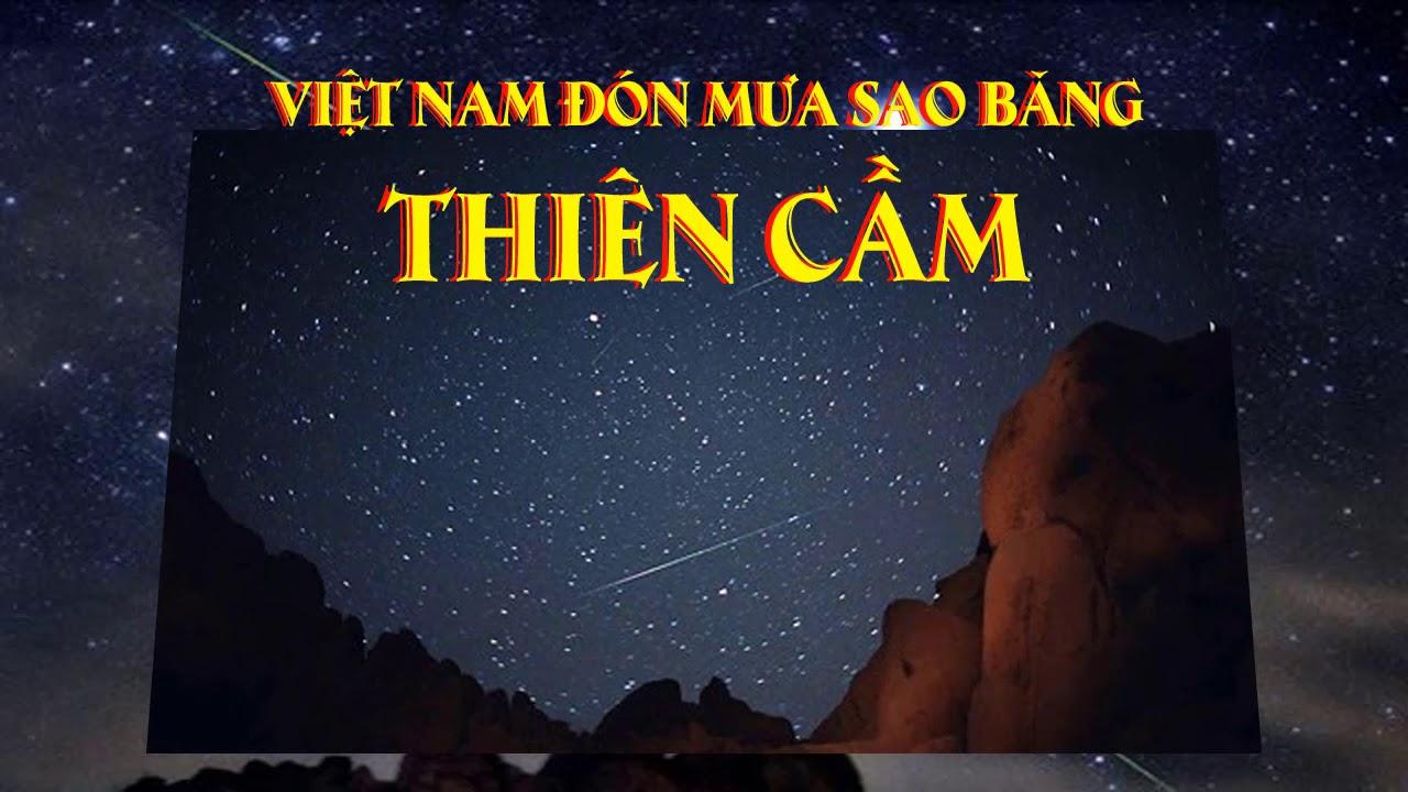 Việt Nam đón mưa sao băng Thiên Cầm
