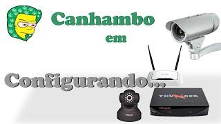 Configurar Camera IP - instalar camera ip SEM CD | Configurando câmera qualquer modelo
