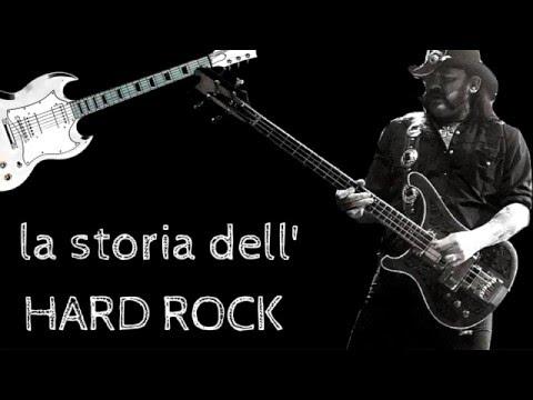 THE HISTORY OF:   Hard Rock: La Storia dell'Hard Rock