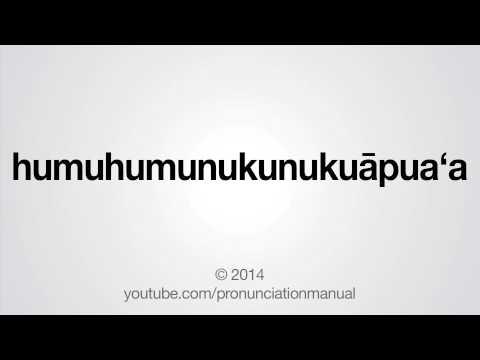 How to Pronounce humuhumunukunukuāpuaʻa