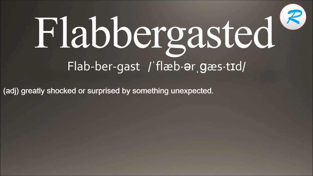 How To Pronounce Flabbergasted ; Flabbergasted Pronunciation ; Flabbergasted  Meaning ; Flabbergasted