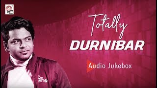 Totally Durnibar | Hits of Durnibar Saha | Audio Jukebox