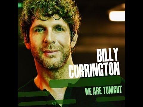 Billy Currington - We Are Tonight (Lyrics)