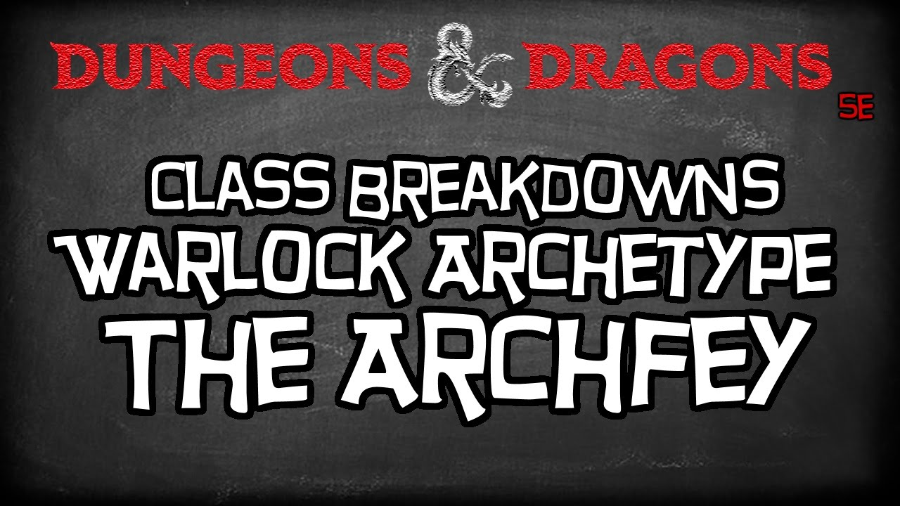 Dungeons & Dragons 5e Tutorial `Class Breakdowns Workshop, Baseline Warlock`